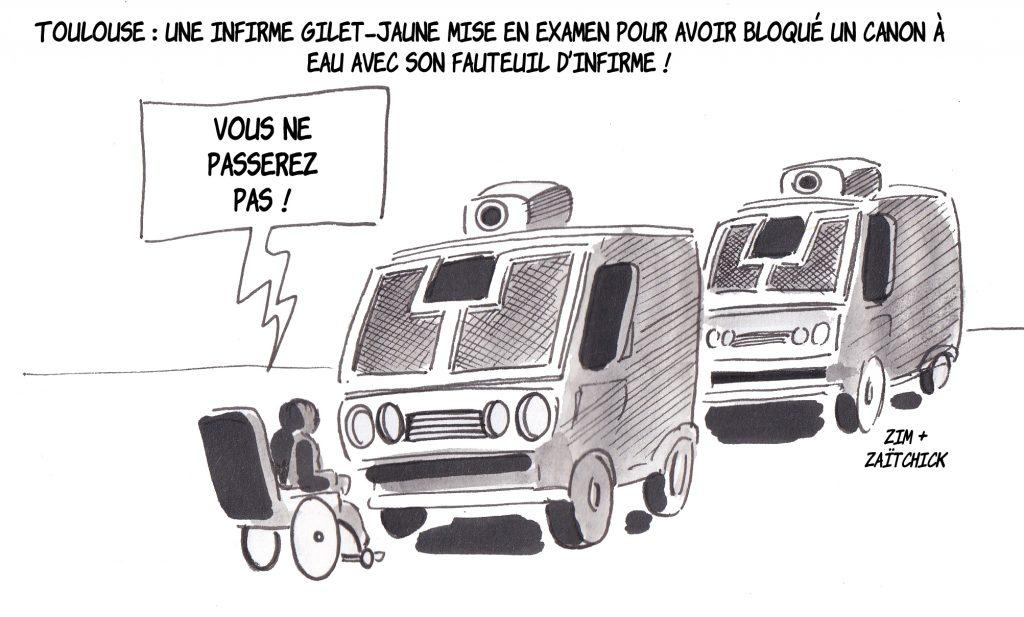 dessin humoristique de Zaïtchick sur la mise en examen d'une handicapée gilet jaune pour avoir bloqué un camion canon à eau