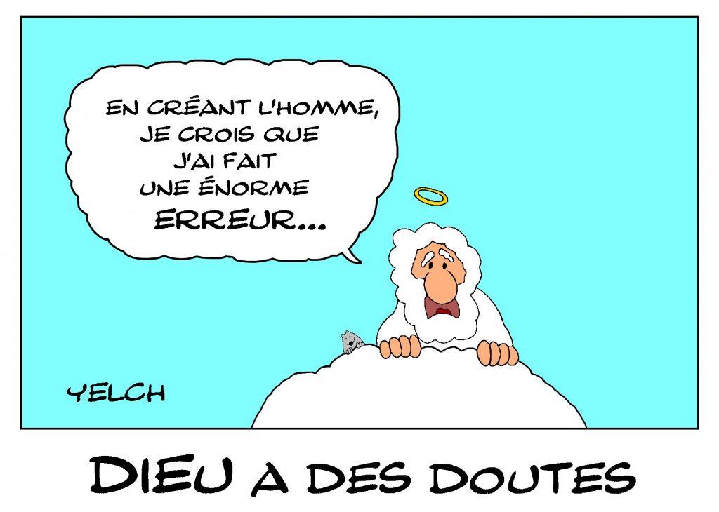 dessin de Yelch sur l'énorme erreur de Dieu