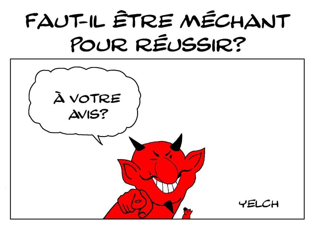 dessin de Yelch sur la méchanceté comme condition à la réussite