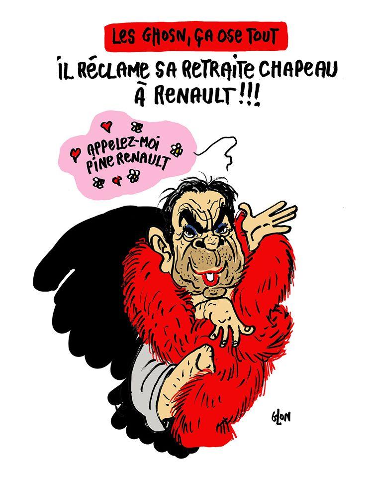 dessin humoristique de Glon sur Carlos Ghosn et sa demande à Renault pour percevoir sa retraite chapeau