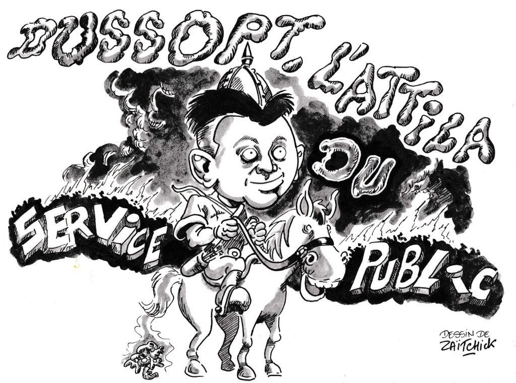 dessin humoristique de Zaïtchick sur Olivier Dussopt et la casse du service public