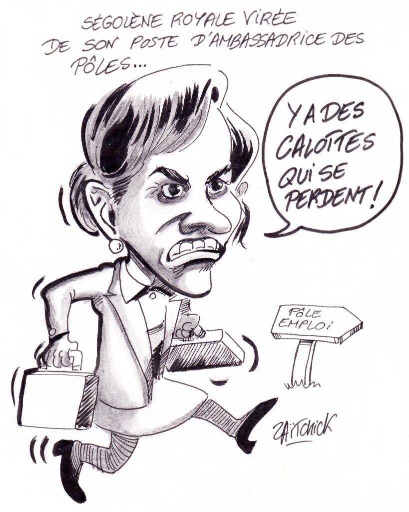 dessin de Zaïtchick sur Ségolène Royal virée de son poste d'ambassadrice des pôles