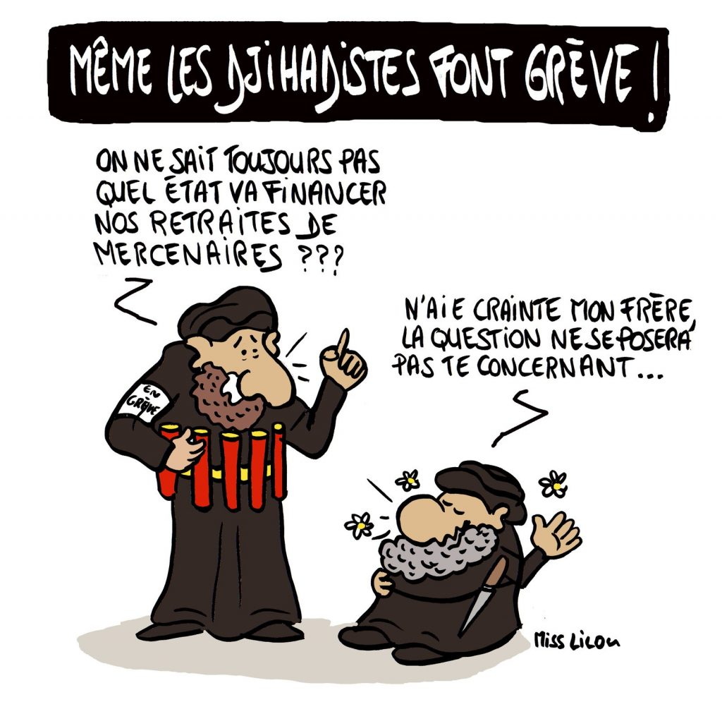 dessin de Miss Lilou sur la grève contre la réforme des retraites et le djihadisme