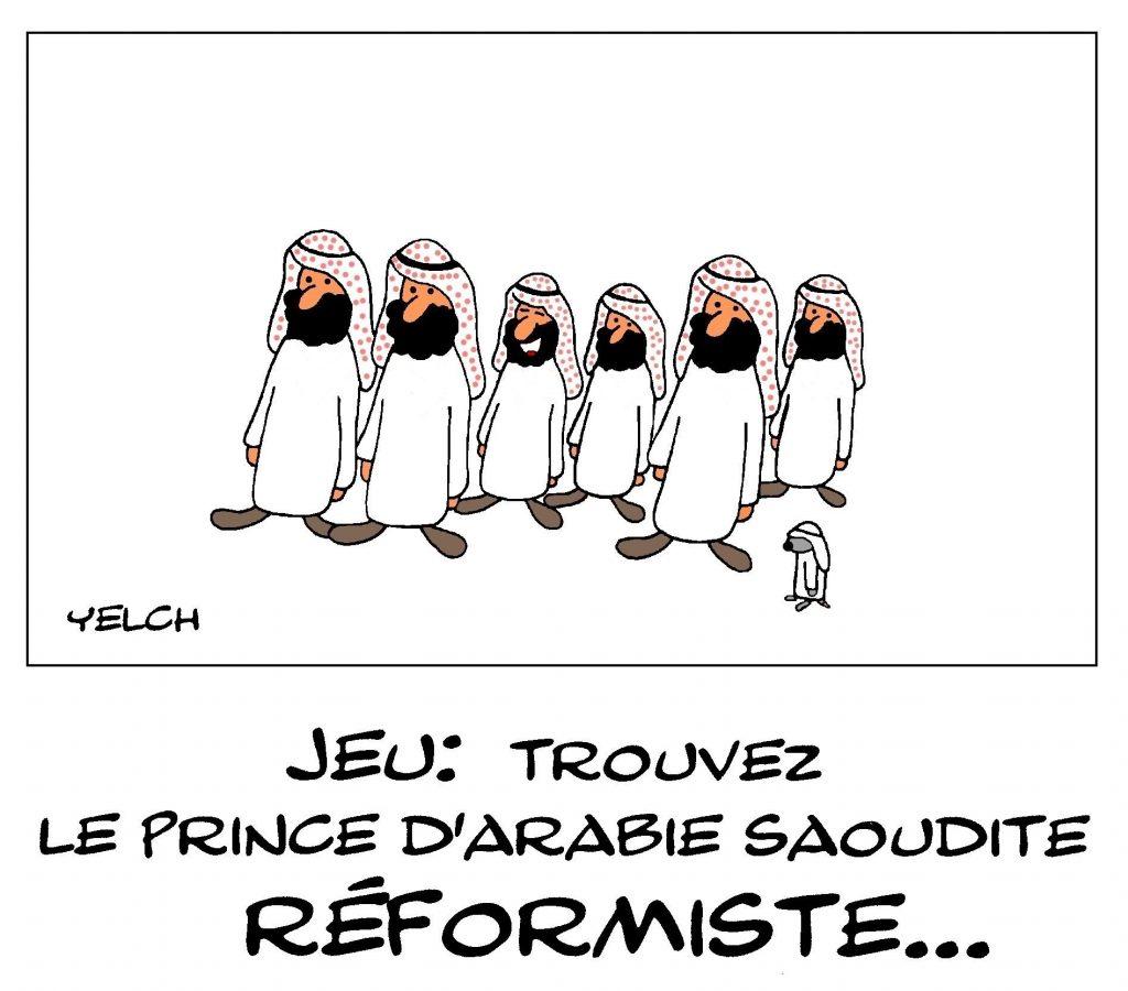 dessin de Yelch sur l'Arabie Saoudite et le réformisme