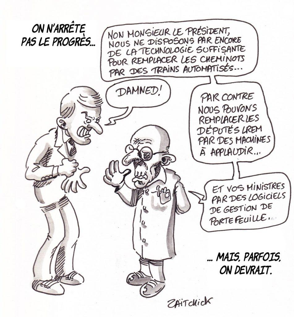 dessin de Zaïtchick sur Emmanuel Macron qui voudrait remplacer les cheminots par des machines