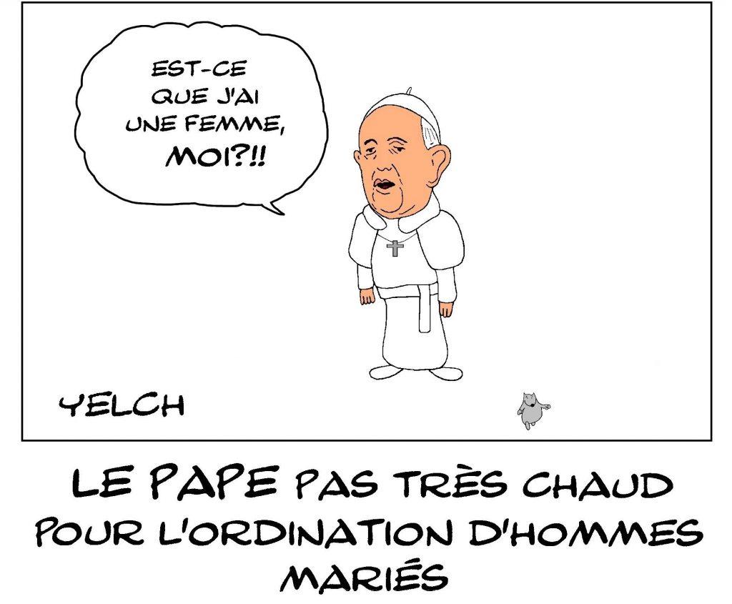 dessin de Yelch sur la position du Pape François sur l'ordination des hommes mariés