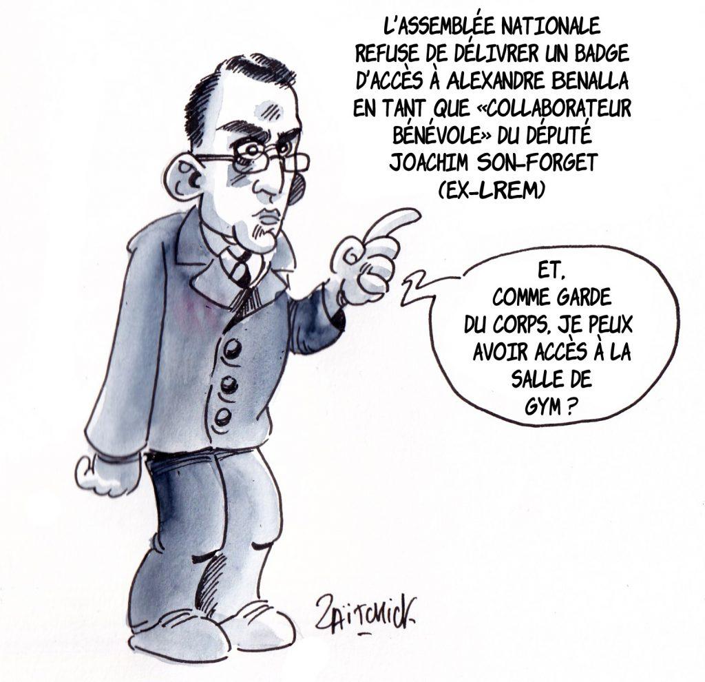 dessin de Zaïtchick sur Alexandre Benalla, collaborateur bénévole du député Joachim Son-Forget