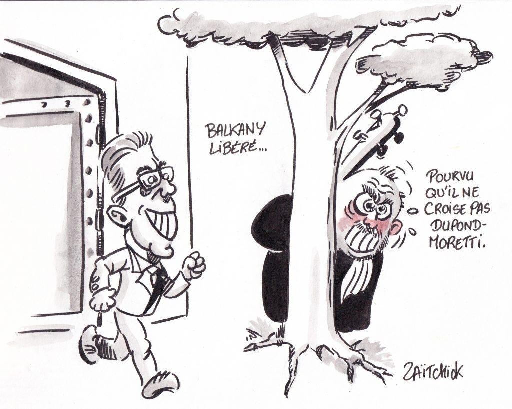 dessin de Zaïtchick sur Patrick Balkany libéré et Éric Dupond-Moretti