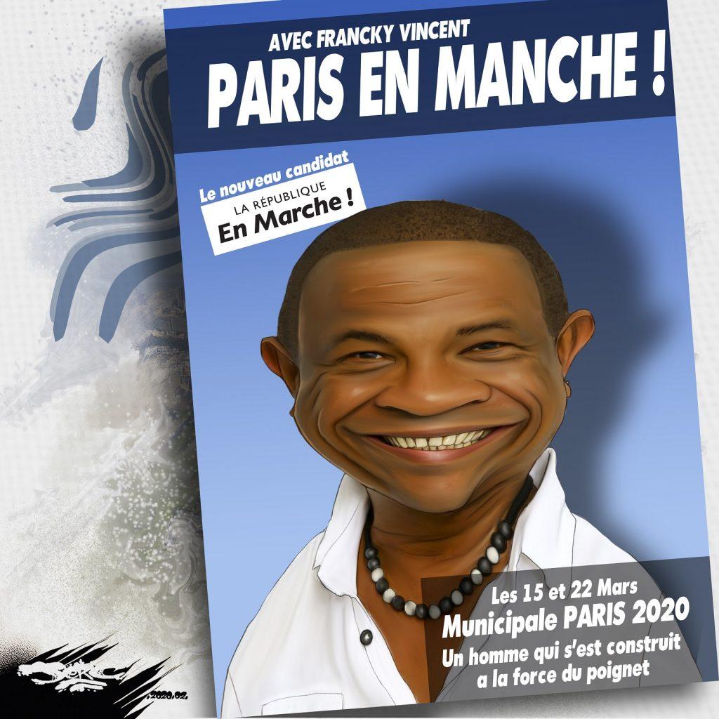 dessin d'actualité humoristique de Jerc sur la candidature de Francky Vincent après la démission de Benjamin Griveaux suite à la diffusion d'une vidéo sexuelle et les élections municipales à paris en 2020