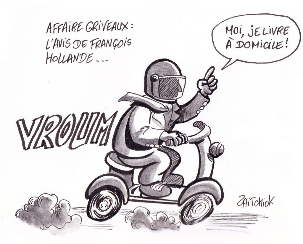 dessin de Zaïtchick sur François Hollande en scooter qui commente l'affaire Griveaux