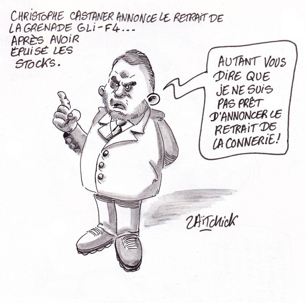 dessin de Zaïtchick sur Christophe Castaner annonçant le retrait de la grenade GLI-F4