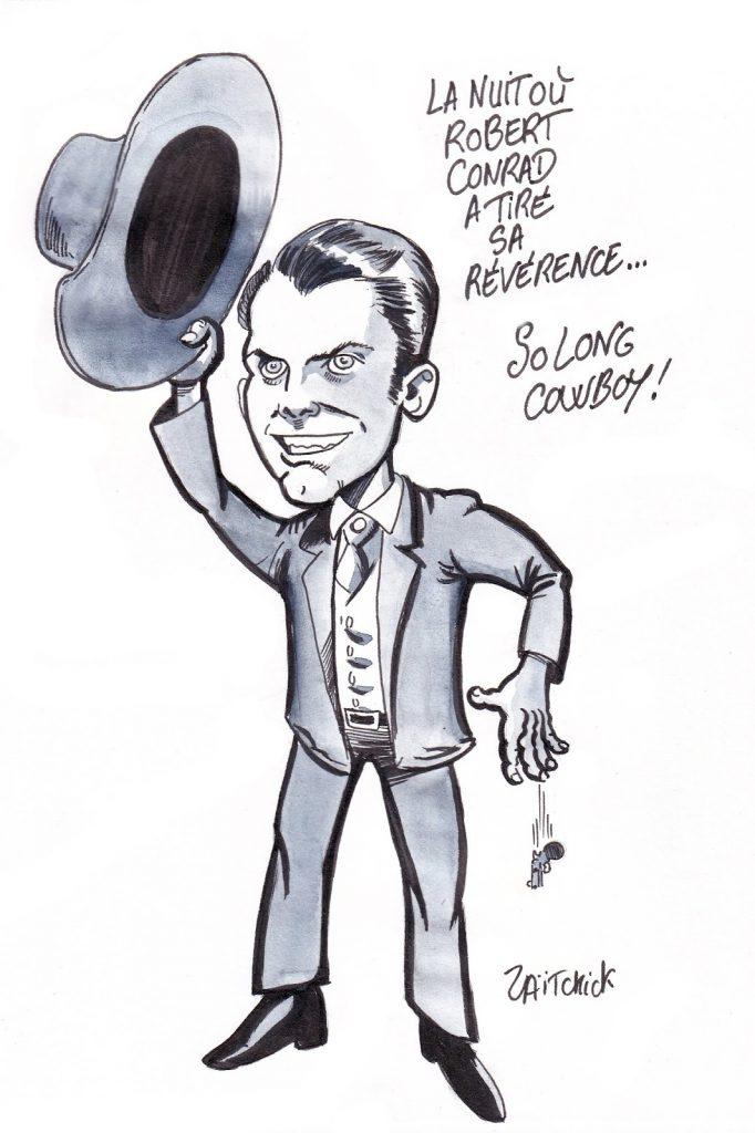 dessin de Zaïtchick sur Robert Conrad en James West à l'occasion de sa disparition