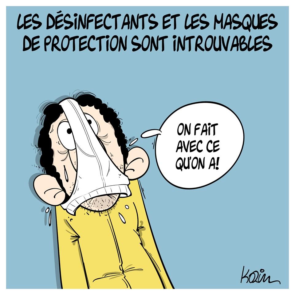 dessin d'actualité humoristique de Karim sur l'épidémie de coronavirus Covid-19 et la pénurie de désinfectant et de masques de protection