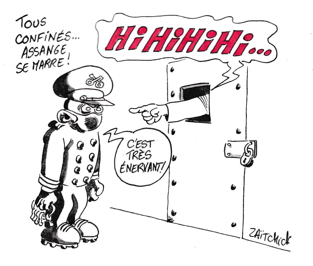 dessin de Zaïtchick sur l'épidémie de coronavirus Covid-19, le confinement et Julian Assange en prison