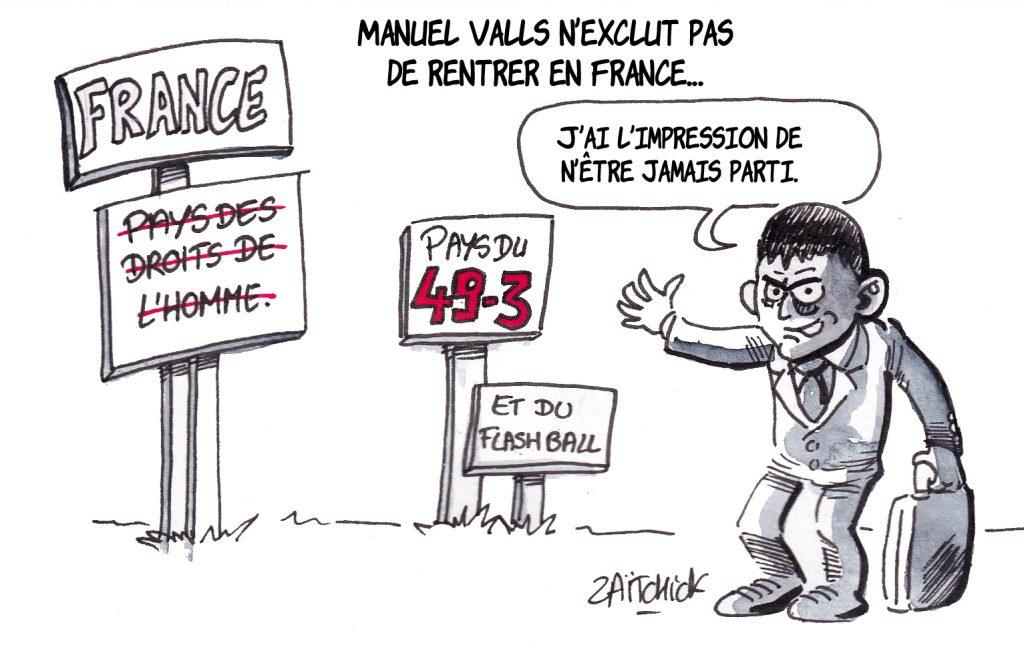 dessin de Zaïtchick sur l'éventuel retour de Manuel Valls et l'annonce d'Édouard Philippe sur l'emploi de l'article 49.3 pour la réforme des retraites