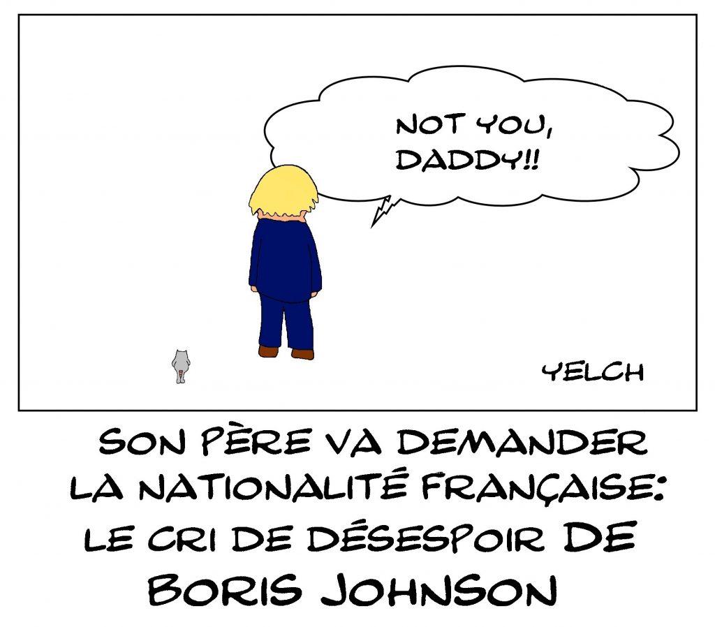 dessin de Yelch sur le père de Boris Johnson qui demande la nationalité française