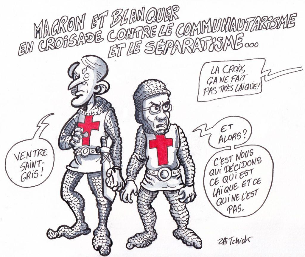 dessin de Zaïtchick sur Jean-Michel Blanquer et Emmanuel Macron en croisés contre l'islamisme et le séparatisme