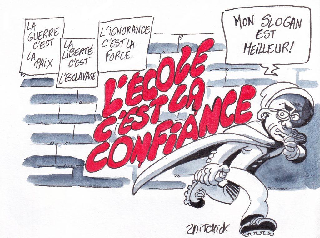 dessin de Zaïtchick sur Jean-Michel Blanquer qui tague des slogans orwelliens