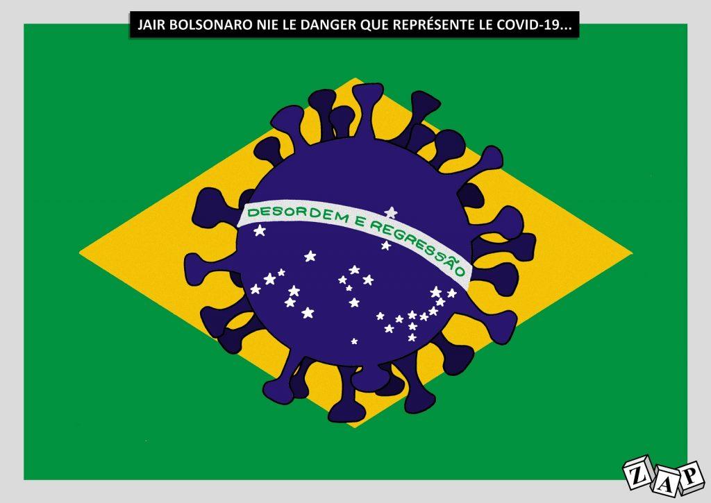 dessin d'actualité de Zap sur l'épidémie du Covid-19 et la gestion de la crise au Brésil par Jair Bolsonaro