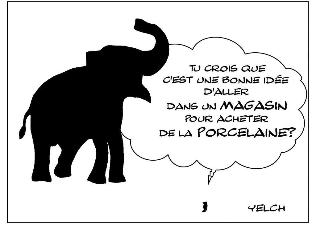 dessin de Yelch sur l'expression comme un éléphant dans un magasin de porcelaine