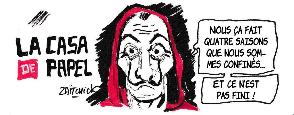 dessin de Zaïtchick sur l'épidémie de coronavirus, le confinement et la série La casa de papel