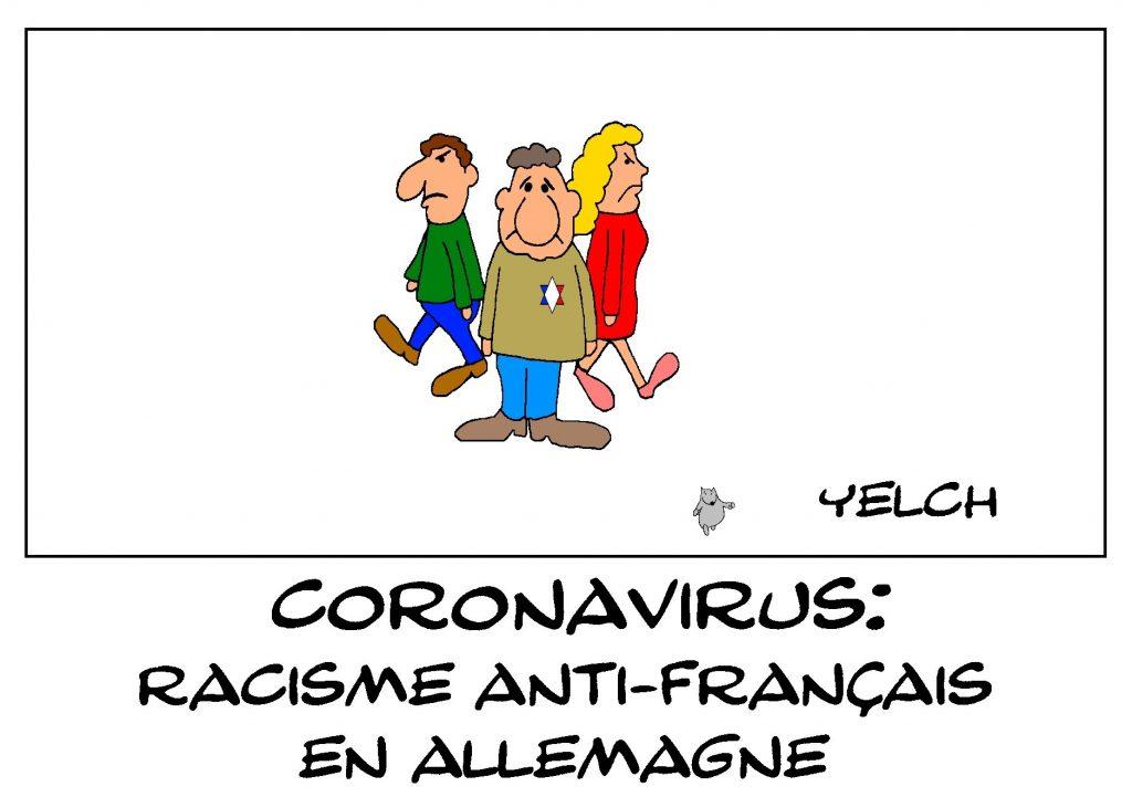 dessin de Yelch sur l'épidémie de Covid-19 et le racisme anti-français en Allemagne