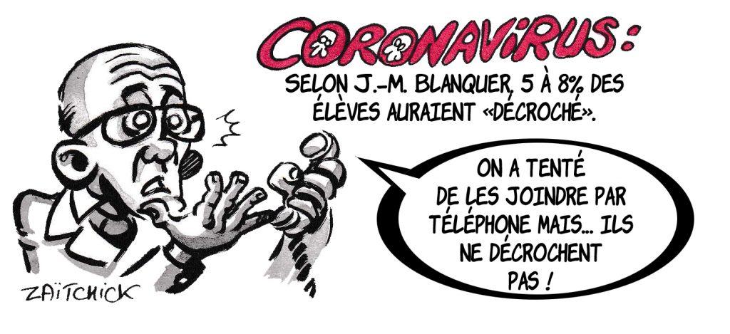 dessin de Zaïtchick sur l'épidémie de coronavirus et le décrochage des élèves de Jean-Michel Blanquer