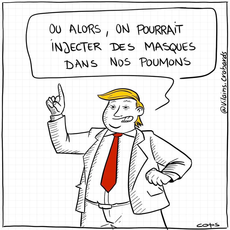 dessin de Cops sur le coronavirus et les intuitions médicales de Donald Trump