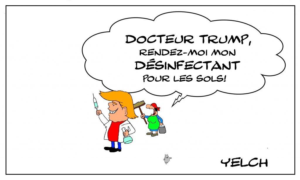dessin de Yelch sur le coronavirus et les intuitions médicales de Donald Trump