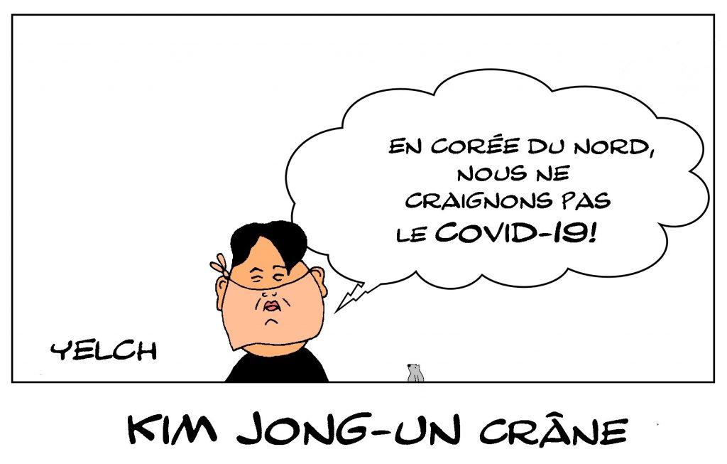 dessin de Yelch sur l'épidémie de Covid-19, la Corée du Nord et les crâneries de Kim Jong-un