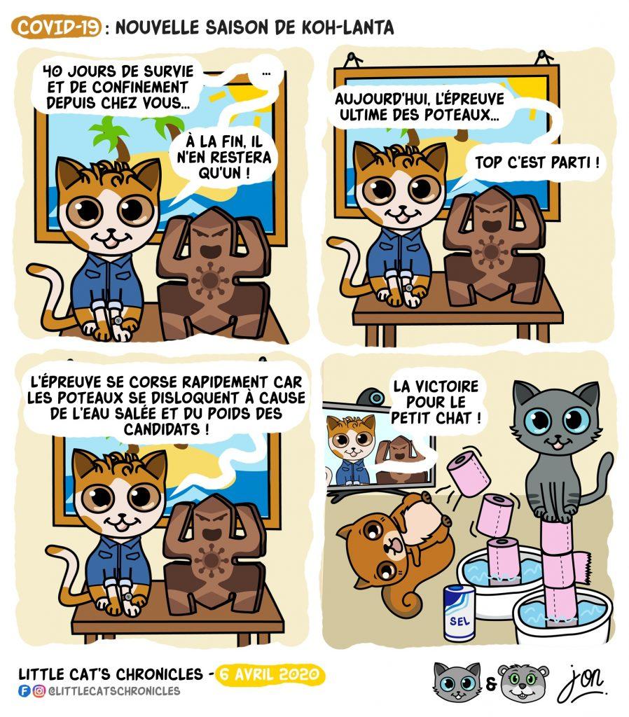 dessin humoristique des Little Cat's Chronicles sur le confinement à cause du covid-19 et Koh-Lanta