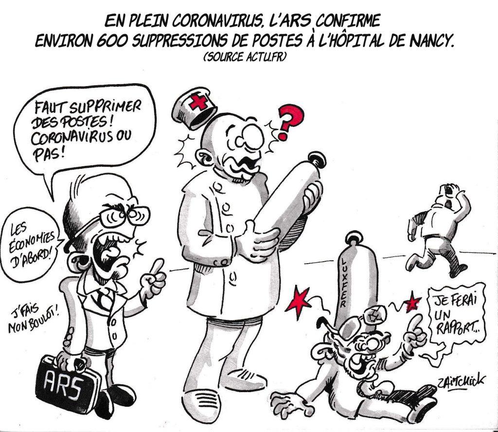 dessin de Zaïtchick sur l'épidémie de coronavirus, l'abandon de Luxfer et la suppression de 600 postes à l'hôpital de Nancy