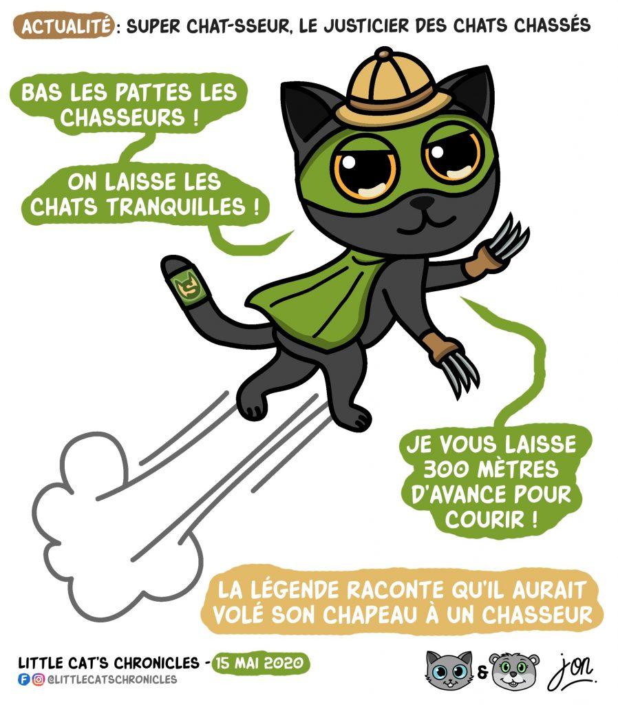 dessin humoristique des Little Cat's Chronicles sur la proposition du président des chasseurs, Willy Schraen, de tuer les chats à 300 mètres des habitations