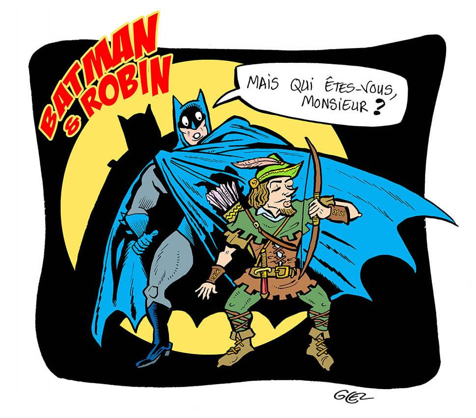 dessin humoristique de Glez sur Batman et Robin des Bois