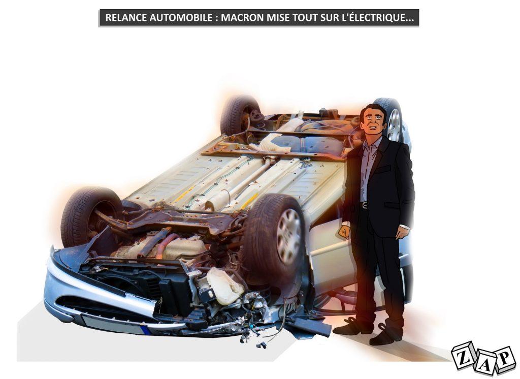 dessin d'actualité de Zap sur la relance de l'industrie automobile préparée par Emmanuel Macron