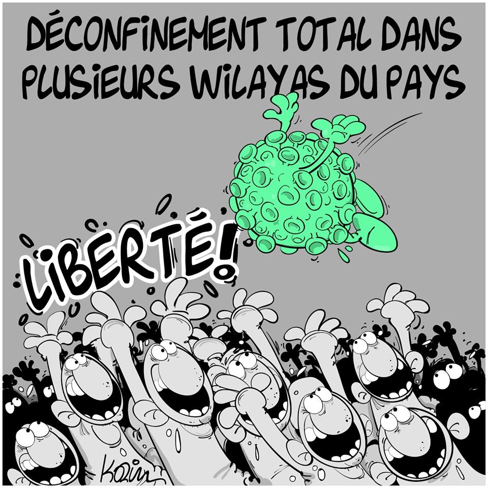 dessin d'actualité humoristique de Karim sur le coronavirus et le déconfinement total dans plusieurs wilayas d'Algérie