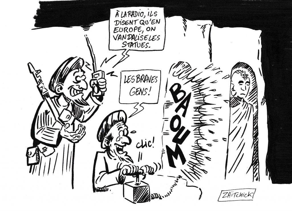 dessin de Zaïtchick sur le déboulonnage de statues et la destructions des Bouddhas de Bâmiyân par les Talibans