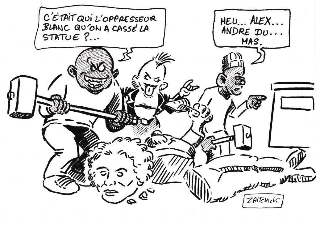 dessin de Zaïtchick sur le déboulonnage de statues au prétexte d'antiracisme
