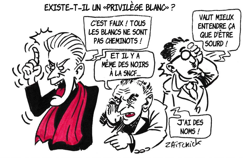 dessin de Zaïtchick sur Christophe Barbier, Éric Zemmour et le privilège blanc