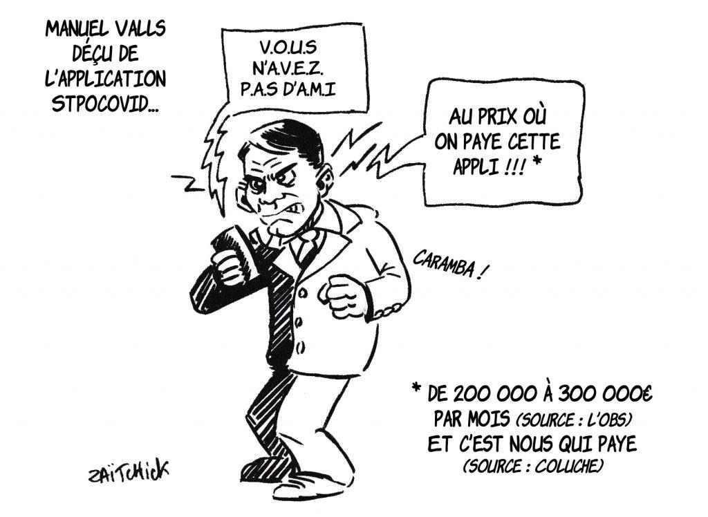 dessin de Zaïtchick sur Manuel Valls et le coût de l'application StopCovid