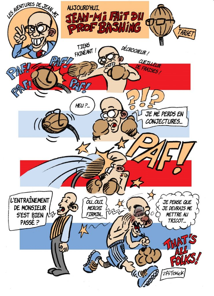 dessin de Zaïtchick sur Jean-Michel Blanquer et le prof bashing