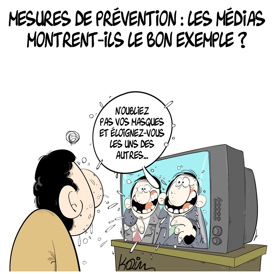 dessin d'actualité humoristique de Karim sur le coronavirus, les mesures de prévention et l'exemple donné par les médias