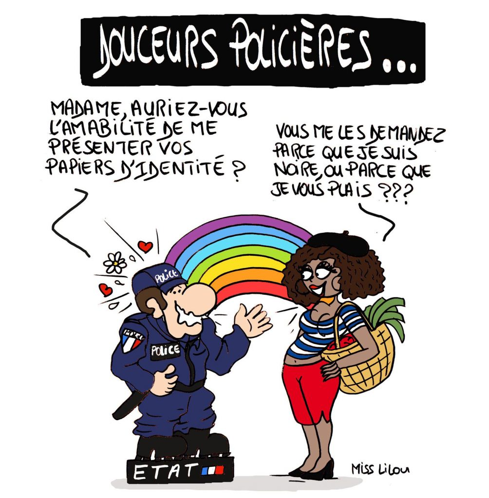 dessin de Miss Lilou sur les contrôles au faciès et les violences policières