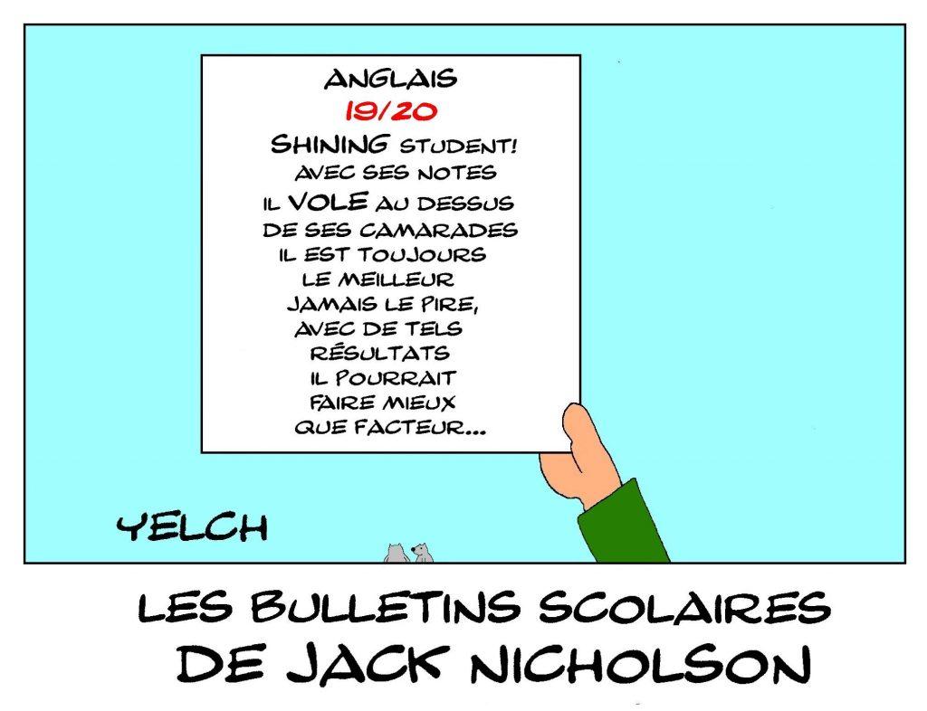 dessin humour image drôle Jack Nicholson école notes rire bulletin scolaire shining