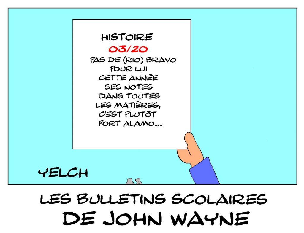 dessin humour image drôle de John Wayne école notes rire bulletin scolaire