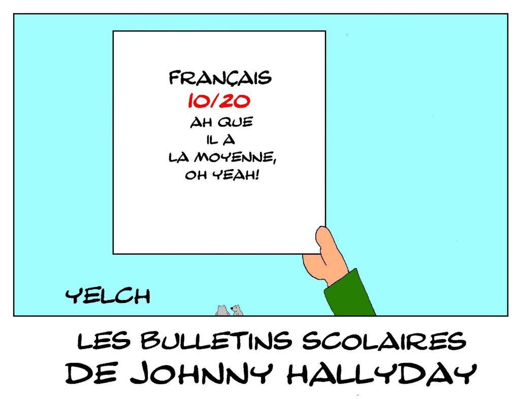 dessin humour image drôle Johnny Hallyday école notes rire bulletin scolaire français