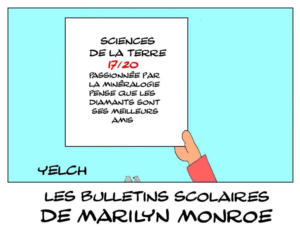 dessin de Yelch sur les bulletins scolaires de Marilyn Monroe