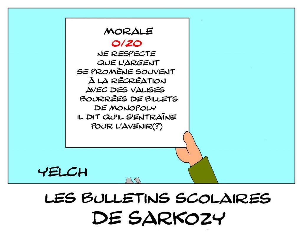 dessin de Yelch sur les bulletins scolaires de Nicolas Sarkozy