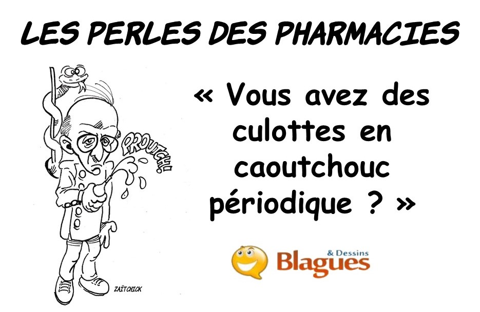 les perles des pharmacies, les perles de la santé