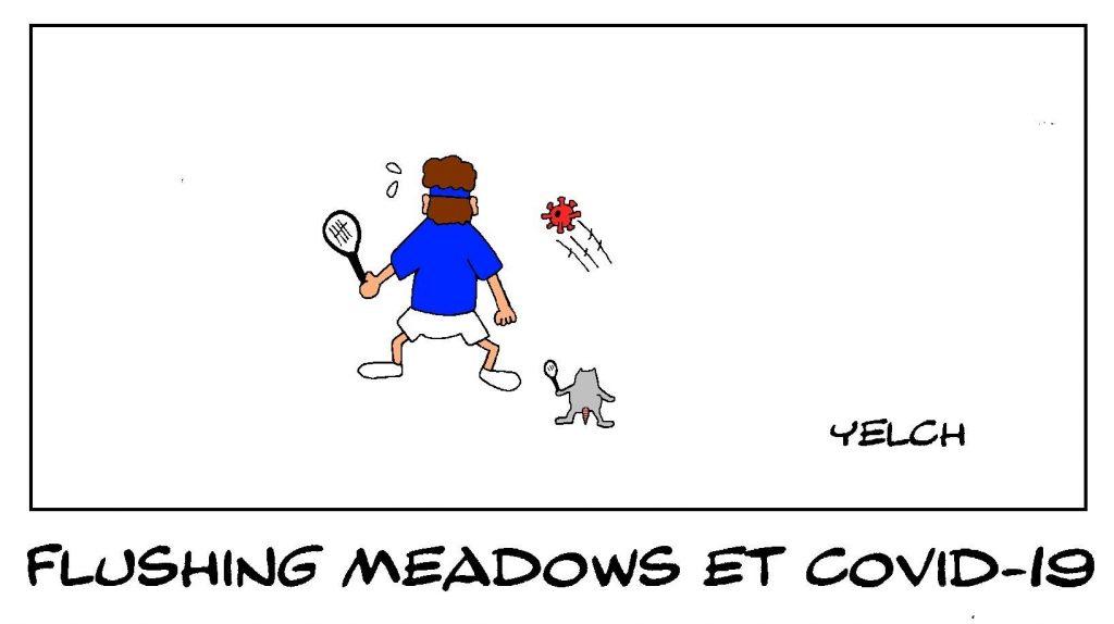 dessin presse humour covid-19 coronavirus image drôle Flushing Meadows